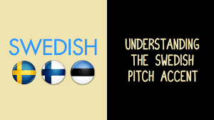 This Is The Swedish Version Understanding The Swedish Pitch Accent Youtube