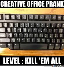 Funny Office Memes - office prank memes best collection of funny office prank pictures