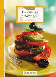 editions sud ouest cuisine connaître la cuisine provençale éditions sud ouestéditions sud ouest