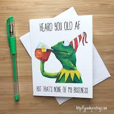 Meme Happy Birthday Card - funny frog none of my business birthday card