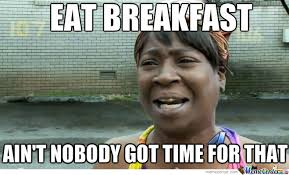 Breakfast Meme - breakfast by alexanderboy meme center