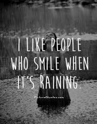 wedding quotes rainy day rainy days for those who deserve the rainy days