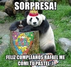 imagenes de feliz cumpleaños rafael sorpresa feliz cumpleaños rafael me comi tu pastel happy