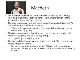 themes of macbeth act 2 scene 1 act 5 of macbeth