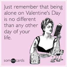 Funny Single Valentines Day Memes - funny valentines day someecards valentine s day pictures