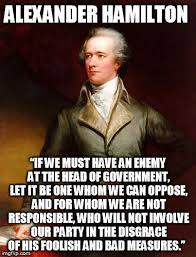 Hamilton Memes - by principle i will not actively affirm tyranny imgflip