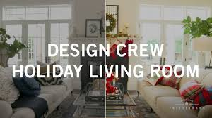 pottery barn design crew holiday makeover youtube