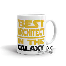 architect mug best architect in the galaxy architect gift