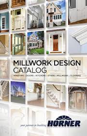 horner millwork millwork design catalog by horner millwork issuu