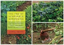 giveaway u0027the tao of vegetable gardening u0027 with carol deppe a