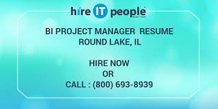 Bi Manager Resume Bi Project Manager Resume Round Lake Il Hire It People We Get