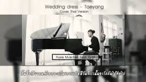 Wedding Dress Taeyang Mp3 Lagu Wedding Dress Flukie X Fiixd Cover Thai Version Mp3
