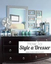 how to decorate bedroom dresser to style a dresser