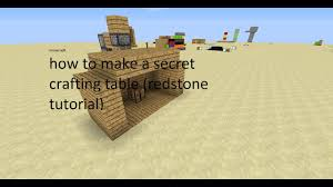 minecraft how to make a secret crafting table redstone toturial