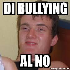 No Al Bullying Memes - meme stoner stanley di bullying al no 12988951