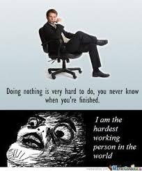 Work Hard Meme - i work hard by empyrea meme center