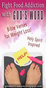 luck my for addictions bible verses for weight loss success fight food addiction