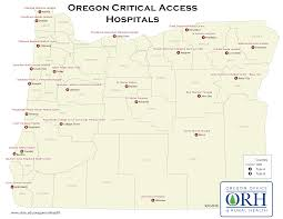Portland Oregon County Map by Oregon U0027s Critical Access Hospitals Cah Oregon Office Of Rural