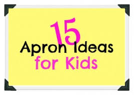 15 apron ideas for tinkerlab