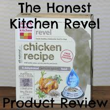 Healthy Kitchen Dog Food by Revel A Budget Friendly Option From The Honest Kitchen