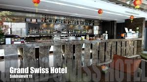 grand swiss hotel sukhumvit11 youtube