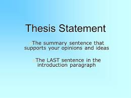 Writing a Thesis Statement  What is it  For most student work