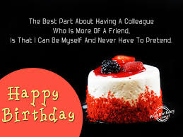 happy birthday quote coworker birthday wishes for colleague birthday images pictures