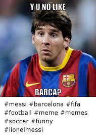Funny Memes Soccer - yuno like barca messi barcelona fifa football meme memes soccer