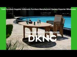 Outdoor Furniture Wholesalers by Teak Furniture Supplier Indonesia Furniture Manufacturer Factory