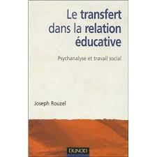 transfert du si e social le transfert dans la relation éducative 2e éd psychanalyse et