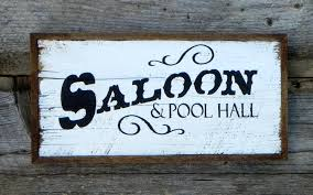 wild west home decor saloon pool hall sign handmade wood signs