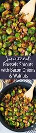 ina garten brussel sprouts pancetta sauteed brussels sprouts with bacon onions and walnuts these