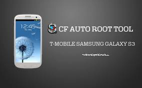 cf auto root apk root t mobile samsung galaxy s3 sgh t999 with one click cf auto