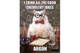 Chemistry Jokes Meme - best of chemistry cat science meme