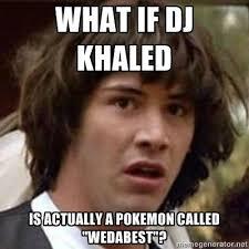 Dj Khaled Memes - meme dj khaled we the best quotes dj best of the funny meme