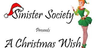 christmas wish sinister society presents a christmas wish tickets sun dec 17