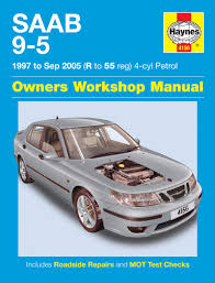 saab 9 5 petrol 97 05 haynes repair manual haynes publishing