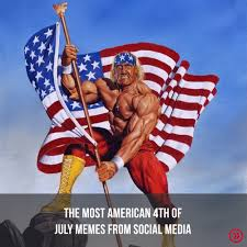 4 Of July Memes - 4th of july in america p l top 2018