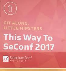 selenium conference 2017 recap u2013 an introverts guide automation