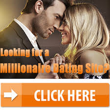 Looking for a Millionaire Dating Site