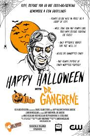 Halloween Trick Or Treat Poems Happy Halloween With Dr Gangrene Terror From Beyond The Daves