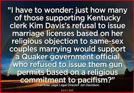 Quaker Memes - self serving theologies the kim davis saga politics atheist