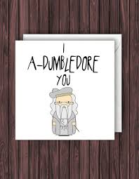 nerdy s day cards i a dumbledore you harry potter birthday card valentines card