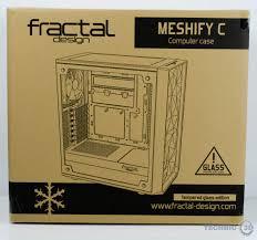 design seite fractal design meshify c review technic3d