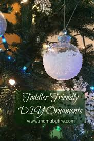 toddler friendly diy ornaments ornament and kid activities