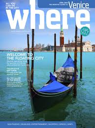 Where Venice n 20 April 2018 by Where Italia issuu