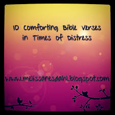Scripture Verses On Comfort Fill My Cup 10 Comforting Bible Verses In Times Of Distress