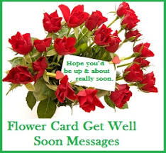 get well soon flowers get well soon messages and wishes flower card get well soon messages