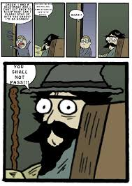 You Shall Not Pass Meme - face palm comics stare dad you shall not pass