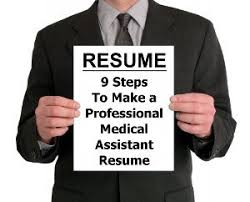 9 steps to write that perfect medical assistant resume medical